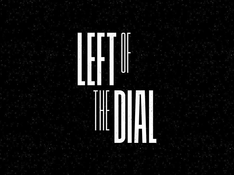 Left of the Dial graphic design